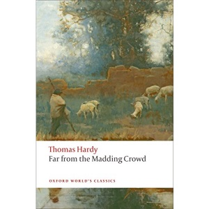 Far from the Madding Crowd n/e (Oxford World's Classics)