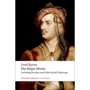 Lord Byron - The Major Works (Oxford World's Classics)