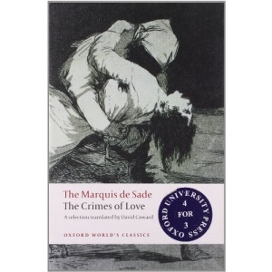 The Crimes of Love Heroic and tragic Tales, Preceded by an Essay on Novels (Oxford World's Classics)