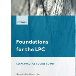 Foundations for the LPC 2008-2009 (Blackstone Legal Practice Course Guide)