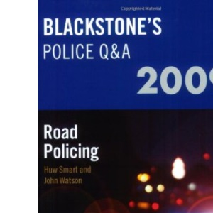 Blackstone's Police Q&A: Road Policing 2009