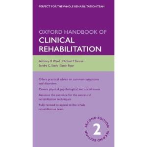 Oxford Handbook of Clinical Rehabilitation (Oxford Handbooks Series)