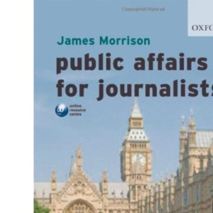 Public Affairs for Journalists