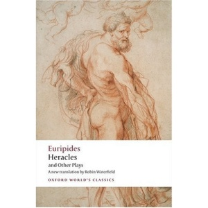 Heracles and Other Plays (Oxford World's Classics)