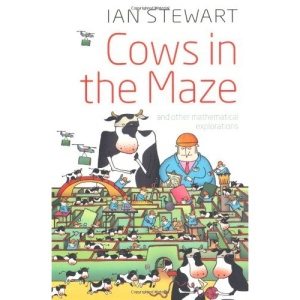 Cows in the Maze: And other mathematical explorations
