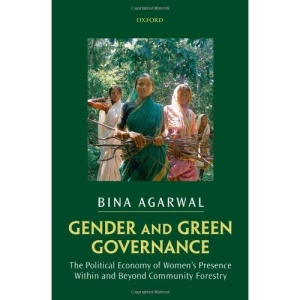 Gender and Green Governance: The Political Economy of Women's Presence Within and Beyond Community Forestry