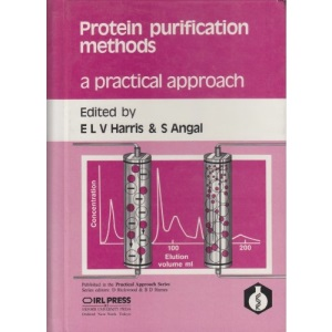 Protein Purification Methods (Practical Approach)