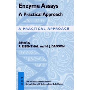 Enzyme Assays (Practical Approach)