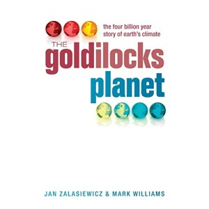 Goldilocks Planet: The Four Billion Year Story of Earth's Climate