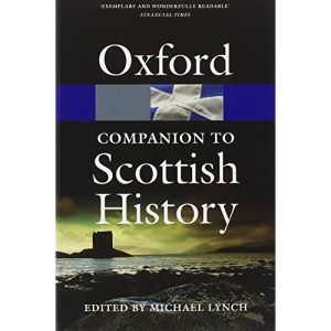 The Oxford Companion to Scottish History (Oxford Paperback Reference)