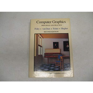 Computer Graphics: Principles and Practice (Addison-Wesley systems programming series)