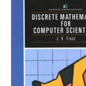 Discrete Mathematics for Computer Scientists (International Computer Science Series)