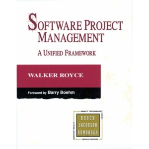 Software Project Management: A Unified Framework (Object Technology Series)