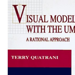 Visual Modeling with Rational Rose and UML (Object Technology Series)