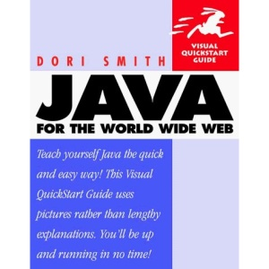Java for the World Wide Web (Visual QuickStart Guides)