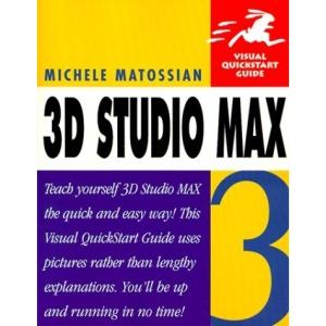 3D Studio Max 3 Visual Quickstart Guide
