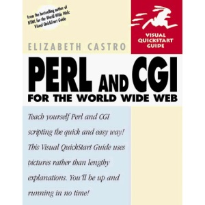 Perl and CGI for the World Wide Web (Visual QuickStart Guides)