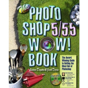 The Photoshop 5.0/5.5 Wow! Book (Wow! Books)
