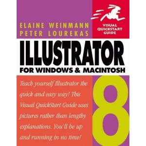 Illustrator 8 for Windows and Macs (Visual QuickStart Guides)