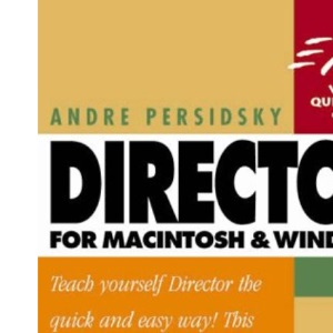 Director 7 for MAC and Windows (Visual QuickStart Guides)
