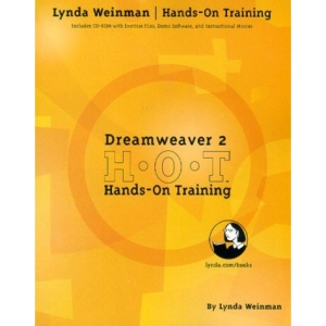 Dreamweaver 2.0 Hands-on-training: Learn Dreamweaver with Step-by-step Exercises (Lynda Weinman's Hands-on-training)