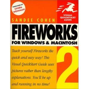 Fireworks 2 for Windows and Macintosh: Visual Quickstart Guide (Visual QuickStart Guides)