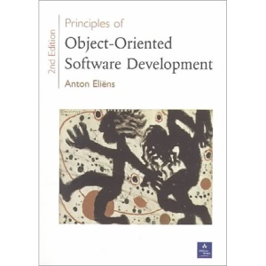 Principles of Object-oriented Software Development (International Computer Science Series)