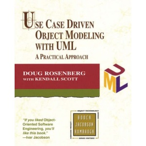 Use Case Driven Object Modeling with UML: A Practical Approach (Object Technology Series)