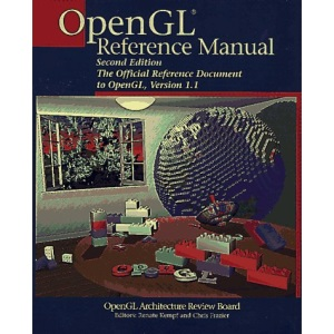 OpenGL Reference Manual: The Official Reference Manual for OpenGL Release 1.1 (OTL)