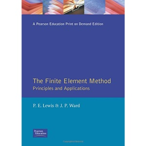 The Finite Element Method: Principles and Applications (Modern Applications of Mathematics)