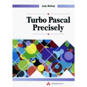 Turbo PASCAL Precisely