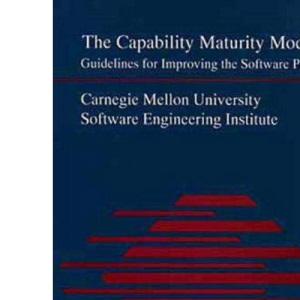 The Capability Maturity Model: Guidelines for Improving the Software Process (SEI)