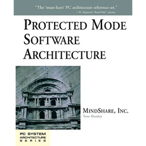 Protected Mode Software Architecture (PC System Architecture Series)