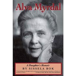 Alva Myrdal: A Daughter's Memoir (Radcliffe Biography Series)
