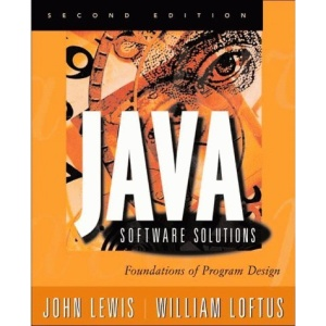 Java Software Solutions: Foundations of Program Design