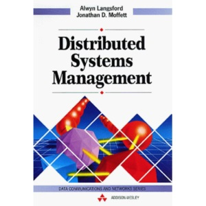 Distributed Systems Management (Data Communications and Networks)