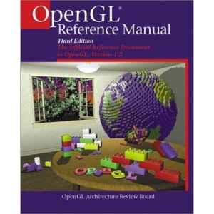 OpenGL Reference Manual: The Official Reference Document to OpenGL, Version 1.2