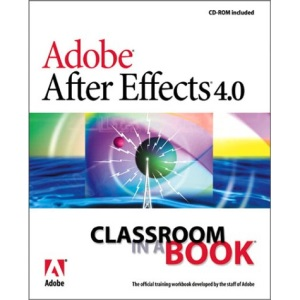 Adobe After Effects 4.0 (Classroom in a Book)