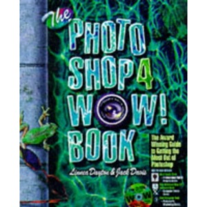 The Photoshop Four Wow Book Macintosh Edition: Mac Edition (Wow Books)