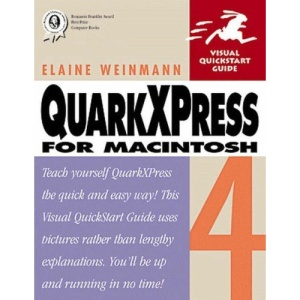 QuarkXPress 4 for Macintosh (Visual QuickStart Guides)