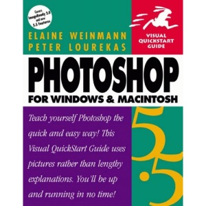 Photoshop 5.5 for Windows and Macintosh (Visual QuickStart Guides)