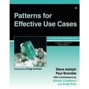 Patterns for Effective Use Cases (Agile Software Development)