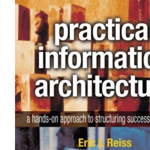 Information Architecture Handbook: A Hands-on Approach to Structuring Successful Websites