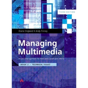 Managing Multimedia: Technical Issues
