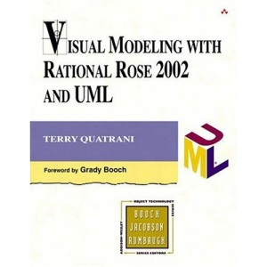 Visual Modeling with Rational Rose 2002 and UML (Object Technology Series)