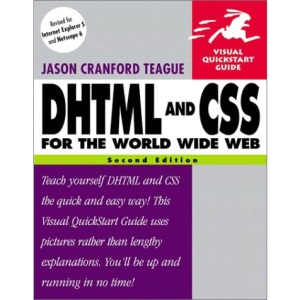 DHTML and CSS for the World Wide Web (Visual QuickStart Guides)