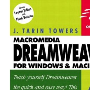 Dreamweaver 4 for Windows and Macintosh: Visual QuickStart Guide (Visual QuickStart Guides)