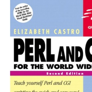 Perl and CGI for the World Wide Web: Visual QuickStart Guide (Visual QuickStart Guides)