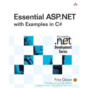 Essential ASP.NET with Examples in C# (Microsoft .Net Development)