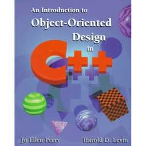 An Introduction to Object-Oriented Design in C++
